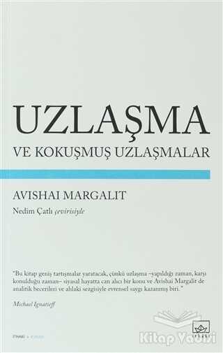 İthaki Yayınları - Uzlaşma ve Kokuşmuş Uzlaşmalar