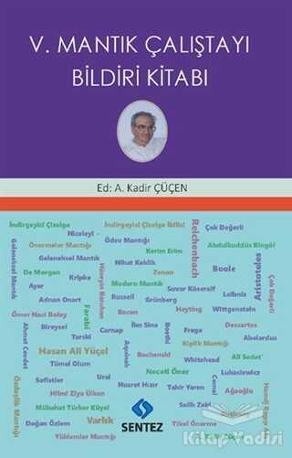 Sentez Yayınları - V. Mantık Çalıştayı Bildiri Kitabı