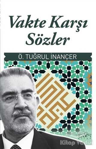 Sufi Kitap - Vakte Karşı Sözler