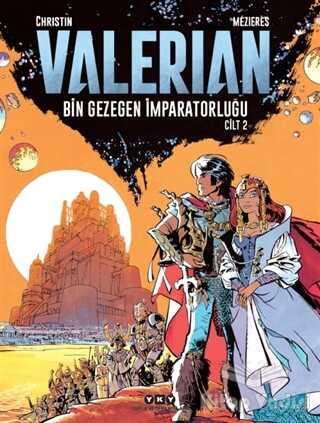 Yapı Kredi Yayınları - Valerian Cilt 2 - Bin Gezegen İmparatorluğu