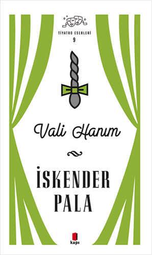 Kapı Yayınları - Vali Hanım - Tiyatro Eserleri 9