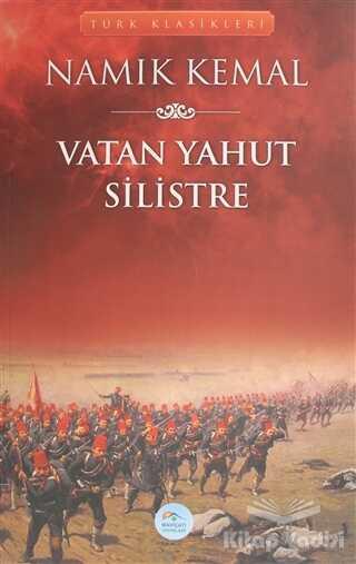 Maviçatı Yayınları - Vatan Yahut Silistre