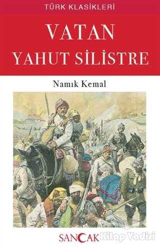 Sancak Yayınları - Vatan Yahut Silistre
