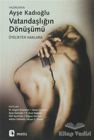 Metis Yayınları - Vatandaşlığın Dönüşümü