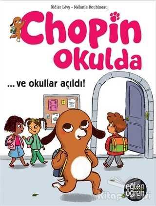 Dstil Tasarım İletişim Yayınları - Ve Okullar Açıldı - Eğlen Öğren Chopin Okulda