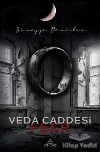 Ephesus Yayınları - Veda Caddesi - Fecr (Ciltli)