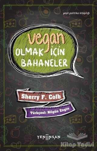 Yeni İnsan Yayınları - Vegan Olmak İçin Bahaneler