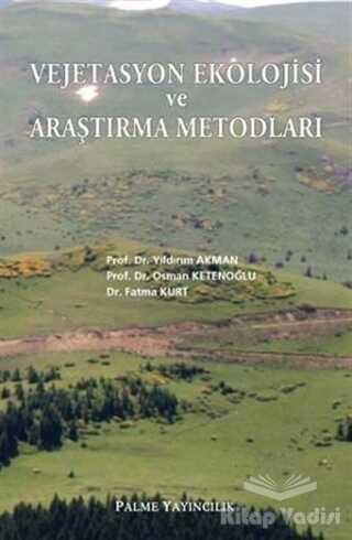 Palme Yayıncılık - Akademik Kitaplar - Vejetasyon Ekolojisi ve Araştırma Metodları