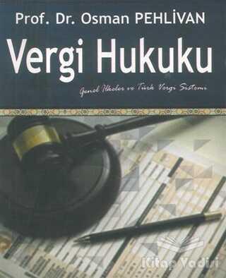 Ekin Basım Yayın - Akademik Kitaplar - Vergi Hukuku