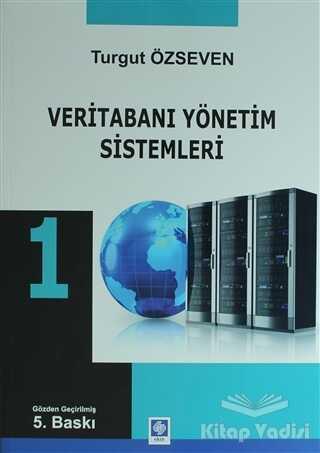 Ekin Basım Yayın - Akademik Kitaplar - Veritabanı Yönetimi Sistemleri 1