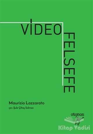 Otonom Yayıncılık - Videofelsefe