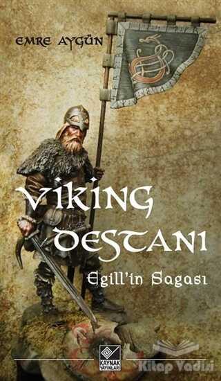 Kaynak Yayınları - Viking Destanı / Egill'in Sagası
