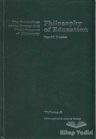 Türkiye Felsefe Kurumu - Volume 4: Philosophy of Education
