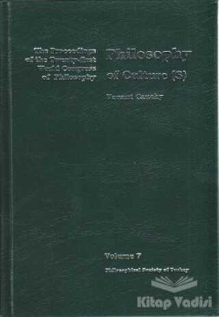 Türkiye Felsefe Kurumu - Volume 7: Philosophy of Culture(s)