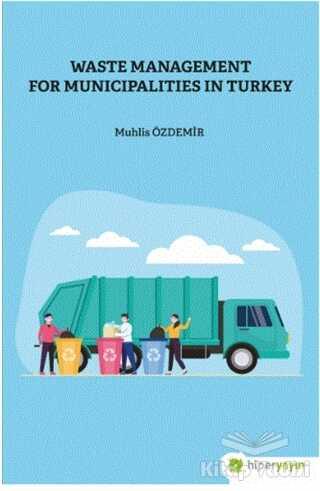 Hiperlink Yayınları - Waste Management For Municipalities In Turkey