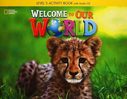 National Geographic - Welcome to Our World 3 Activity Book with Audio CD