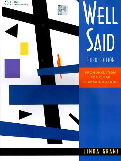 Heinle Cengage Learning - Well Said: Pronunciation for Clear Communication Thırd Edition