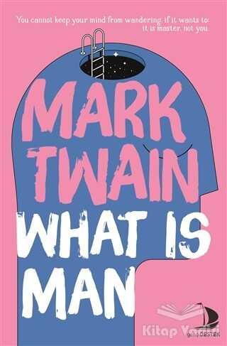 Destek Yayınları - What is Man