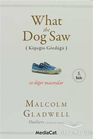 MediaCat Kitapları - What the Dog Saw