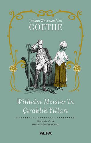 Alfa Yayınları - Wilhelm Meister'in Çıraklık Yılları