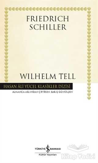 İş Bankası Kültür Yayınları - Wilhelm Tell