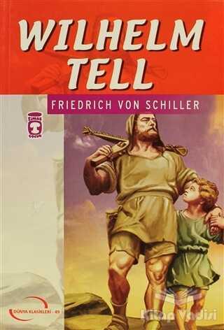 Timaş Çocuk - Klasikler - Wilhelm Tell