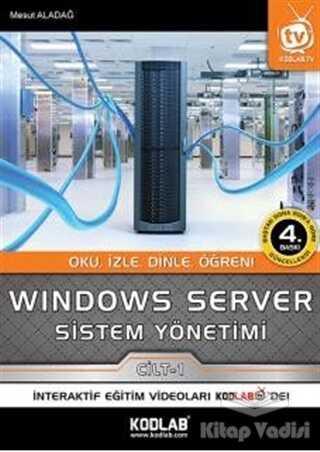 Kodlab Yayın Dağıtım - Windows Server Sistem Yönetimi 1. Cilt