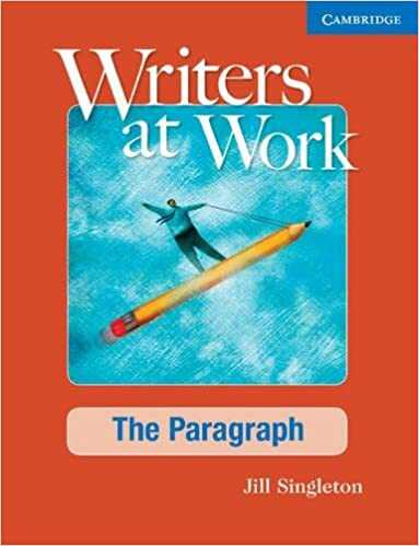 Cambridge University Press - Writers at Work: The Paragraph