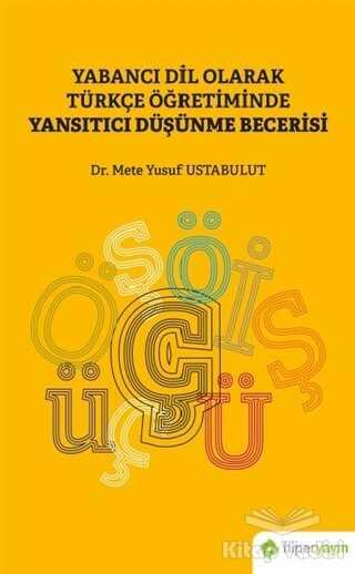 Hiperlink Yayınları - Yabancı Dil Olarak Türkçe Öğretiminde Yansıtıcı Düşünme Becerisi