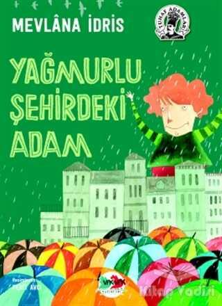 Vak Vak Yayınları - Yağmurlu Şehirdeki Adam