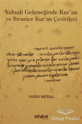 Divan Kitap - Yahudi Geleneğinde Kur'an ve İbranice Kur'an Çevirileri