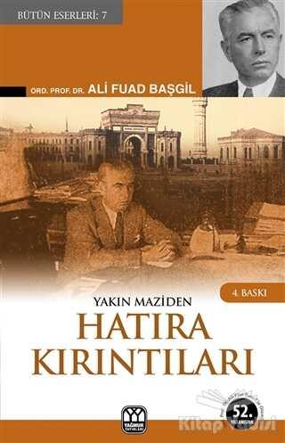 Yağmur Yayınları - Yakın Maziden Hatıra Kırıntıları
