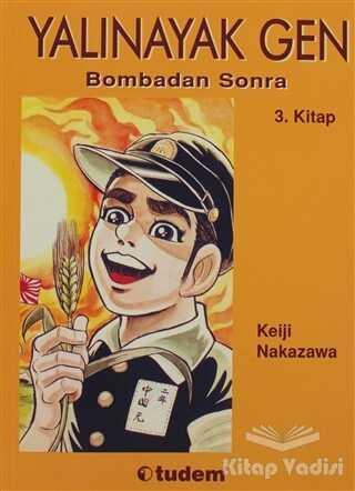 Tudem Yayınları - Yalınayak Gen Bombadan Sonra 3. Kitap