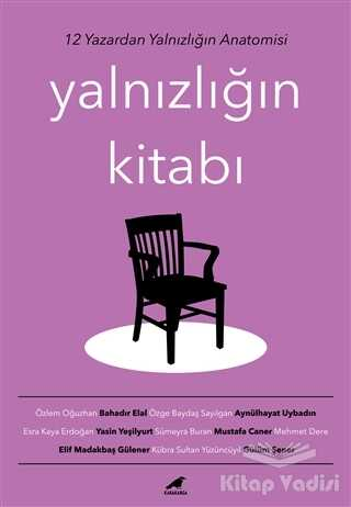 Kara Karga Yayınları - Yalnızlığın Kitabı