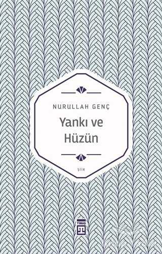 Timaş Yayınları - Yankı ve Hüzün