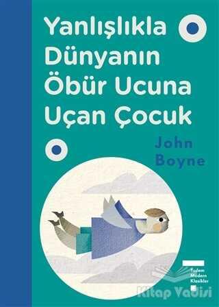 Tudem Yayınları - Yanlışlıkla Dünyanın Öbür Ucuna Uçan Çocuk