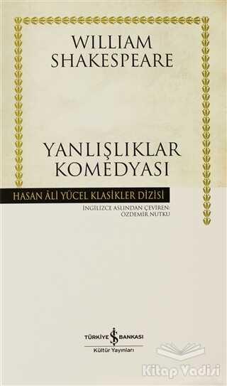 İş Bankası Kültür Yayınları - Yanlışlıklar Komedyası