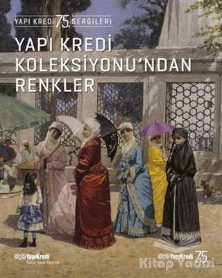 Yapı Kredi Yayınları - Yapı Kredi Koleksiyonu'ndan Renkler
