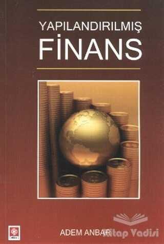 Ekin Basım Yayın - Akademik Kültür Kitaplar - Yapılandırılmış Finans