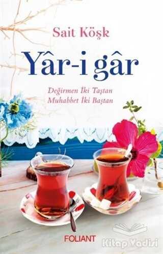 Foliant Yayınları - Yar-i Gar