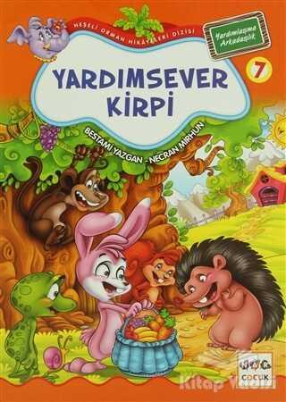 Nar Yayınları - Yardımsever Kirpi 7 - Yardımlaşma Arkadaşlık