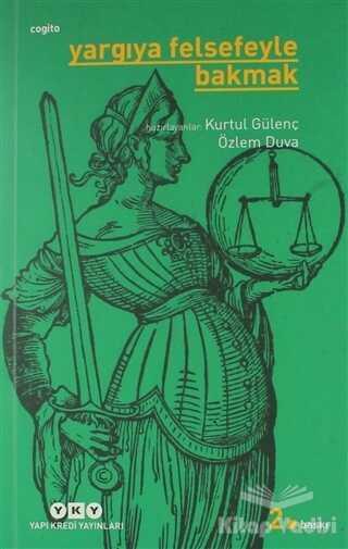 Yapı Kredi Yayınları - Yargıya Felsefeyle Bakmak