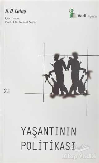 Vadi Yayınları - Yaşantının Politikası