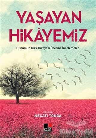Kesit Yayınları - Yaşayan Hikayemiz
