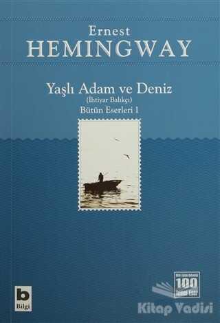 Bilgi Yayınevi - Yaşlı Adam ve Deniz (İhtiyar Balıkçı)