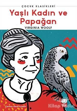 Kırmızı Kedi Yayınevi - Yaşlı Kadın ve Papağan