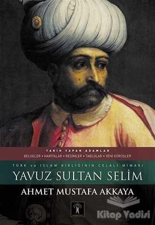 İlgi Kültür Sanat Yayınları - Yavuz Sultan Selim