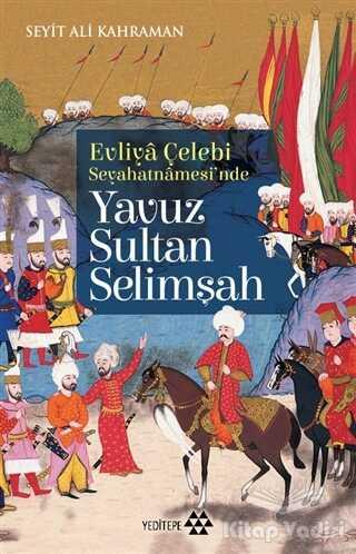 Yeditepe Yayınevi - Yavuz Sultan Selimşah