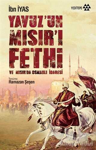 Yeditepe Yayınevi - Yavuz'un Mısır'ı Fethi