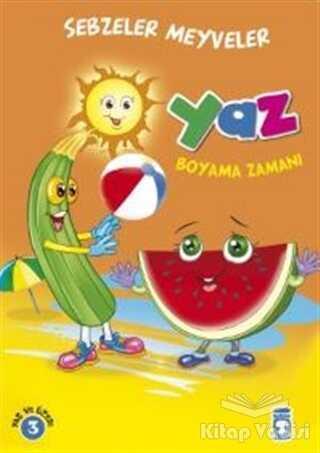 Timaş Çocuk - İlk Çocukluk - Yaz Boyama Zamanı - Sebzeler Meyveler